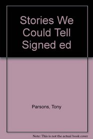 Stories We Could Tell Signed ed