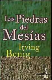 Las Piedras Del Mesias (Spanish Edition)