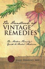 The Handbook of Vintage Remedies