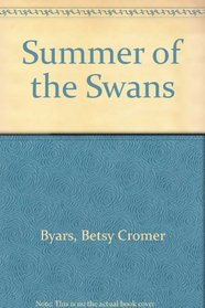 Summer of the Swans (Newbery Award & Honor Books)