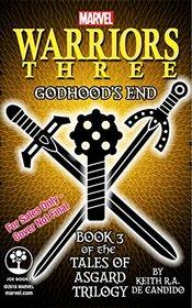 Marvel's Warriors Three: Godhood's End (Tales of Asgard Trilogy)