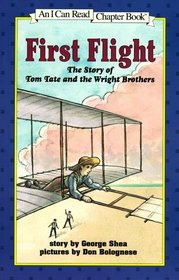 First Flight: The Story of Tom Tate and the Wright Brothers (I Can Read!, Level 4)