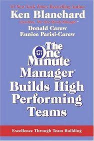 The One Minute Manager Builds High Performing Teams (revised Edition) (One Minute Manager Library)