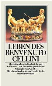Leben des Benvenuto Cellini.