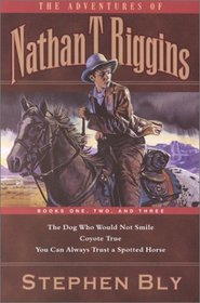 The Adventures of Nathan T. Riggins: Three Books in One (Adventures of Nathan T. Riggins)