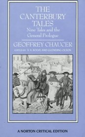 The Canterbury Tales: Nine Tales and the General Prologue: Authoritative Text Sources and Backgrounds Criticism (Norton Critical Editions)