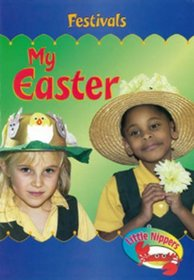 My Easter (Little Nippers: Festivals)