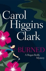 Burned (Regan Reilly, Bk 8)