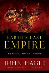 Earth's Last Empire ITPE: The Final Game of Thrones