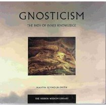 Gnosticism: The Path of Inner Knowledge