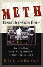 Meth: America's Home-Cooked Menace