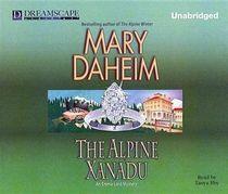 The Alpine Xanadu (Emma Lord, Bk 24) (Audio CD) (Unabridged)