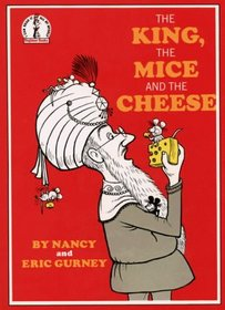 The King the Mice and the Cheese