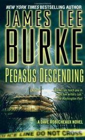 Pegasus Descending (Dave Robicheaux, Bk 15)
