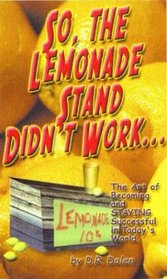 So, the Lemonade Stand Didn't Work