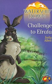 Watership Down: Challenge to Efra