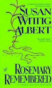 Rosemary Remembered (China Bayles, Bk 4)