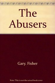 The Abusers