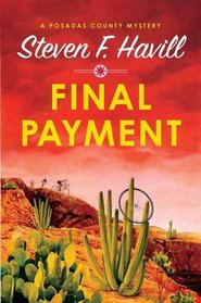 Final Payment: A Posadas County Mystery