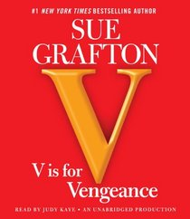 V is for Vengeance (Kinsey Millhone, Bk 22) (Audio CD) (Unabridged)