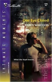 One Eye Closed (Pack, Bk 2) (Silhouette Intimate Moments, No 1365)