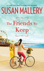The Friends We Keep (Mischief Bay, Bk 2) (Audio CD) (Unabridged)