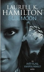 Blue Moon (Anita Blake, Vampire Hunter, Bk 8)