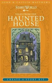 Tales from the Haunted House (Storyworld)