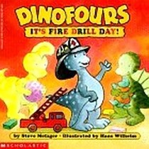 It's Fire Drill Day! (Dinofours)
