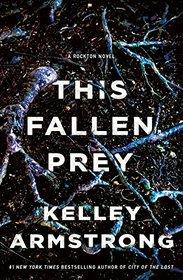 This Fallen Prey (Rockton, Bk 3)
