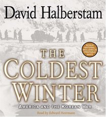 The Coldest Winter: America and the Korean War (Audio CD) (Abridged)