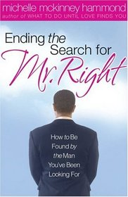 Ending The Search For Mr. Right