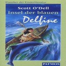 Insel der blauen Delfine. Cassette.