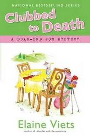 Clubbed to Death: (Dead-End Job, Bk 7)