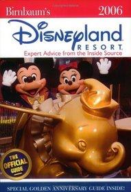 Birnbaum's Disneyland Resort 2006 (Birnbaum's Disneyland)