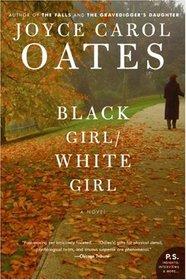 Black Girl/White Girl (P.S.)