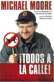 Todos A La Calle (Spanish Edition)