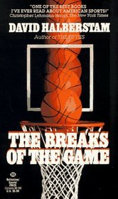 Breaks of the Game