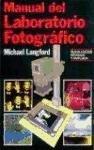 Manual del Laboratorio Fotografico (Spanish Edition)