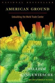 American Ground : Unbuilding the World Trade Center