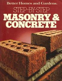 Masonry and Concrete Step by Step