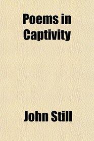 Poems in Captivity