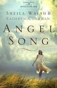Angel Song (Angel Song, Bk 1)