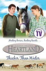 Thicker Than Water (Heartland, Bk 8)