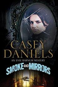 Smoke and Mirrors (Miss Barnum, Bk 1)