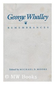 George Whalley: Remembrances