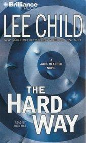 The Hard Way (Jack Reacher, Bk 10) (Audio CD) (Abridged)
