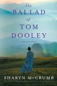 The Ballad of Tom Dooley (Ballad, Bk 9)
