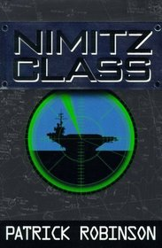 Nimitz Class (Arnold Morgan, Bk 1)