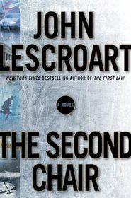 The Second Chair (Dismas Hardy, Bk 10)